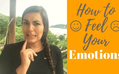 How to Feel, Deal with and Process your Emotions