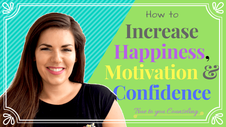 How to be more Happy & Confident