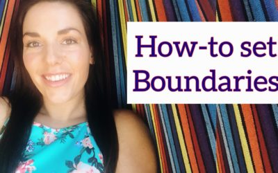 Learn How-To Set Boundaries (even when it's really hard!)